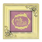 Pretty Vulgar Make Them Blush: Blush